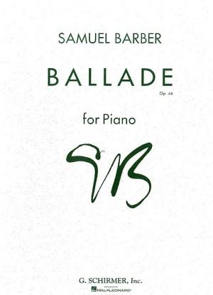 Samuel Barber: Ballade For Piano Op.46