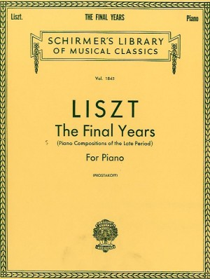 Franz Liszt: Final Years (Piano Compositions Of The Late Period)