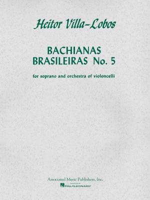 Heitor Villa-Lobos: Bachianas Brasileiras No. 5 (Score/Parts)