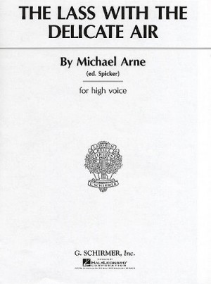 Michael Arne: The Lass With The Delicate Air (High Voice)