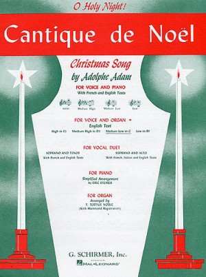 Adolphe Adam: Cantique De Noel (O Holy Night) For Medium Low Voice And Organ In C