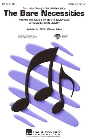 Terry Gilkyson: The Bare Necessities (SATB/Piano)