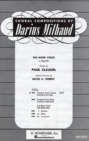 Darius Milhaud: Cantate De La Guerre Op.213