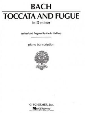 Johann Sebastian Bach: Toccata And Fugue In D Minor For Piano BWV565