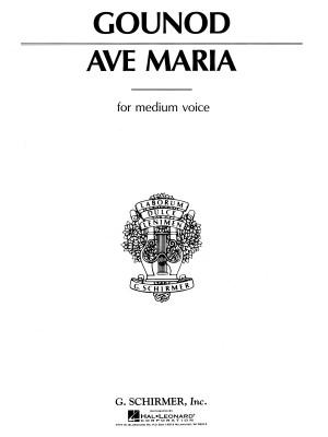 Charles Gounod: Ave Maria (Medium Voice)