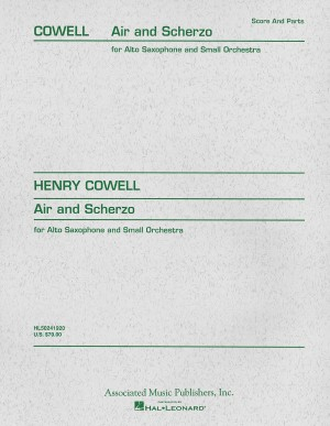 Henry Cowell: Air And Scherzo For Alto Saxophone And Small Orchestra