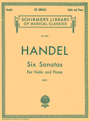 G.F. Handel: Six Sonatas For Violin And Piano