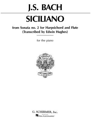 Johann Sebastian Bach: Siciliano From Sonata No.2