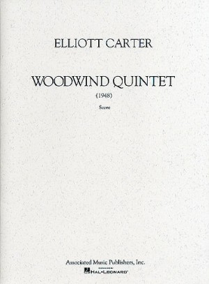 Elliott Carter: Woodwind Quintet (Score)