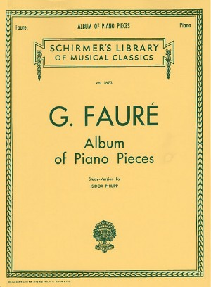 Gabriel Faure: Album Of Piano Pieces