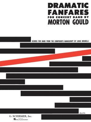 Morton Gould: Dramatic Fanfares