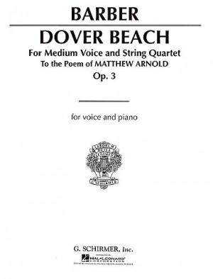 Samuel Barber: Dover Beach Op.3