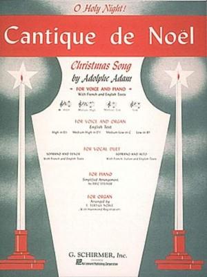 Adolphe Adam: Cantique De Noel (O Holy Night) for High Voice In E Flat.