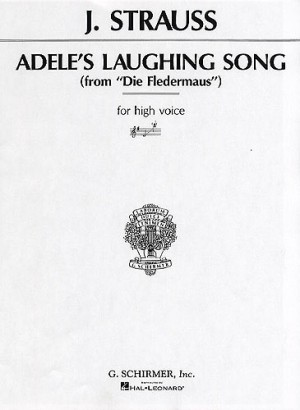 Johann Strauss II: Adele's Laughing Song in G (High Voice)