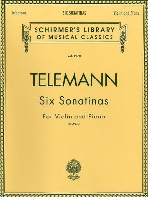 Georg Philipp Telemann: Six Sonatinas For Violin And Piano