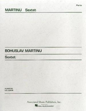 Bohuslav Martinu: Sextet (Parts)