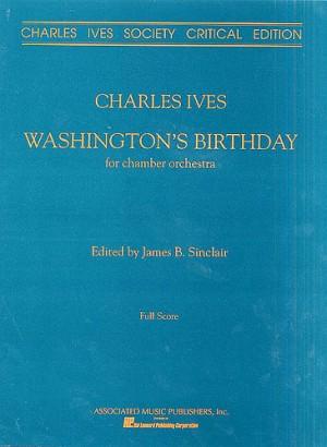 Charles E. Ives: Washington's Birthday