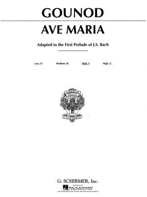 Charles Gounod: Ave Maria In F (Medium High Voice)