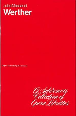 Jules Massenet: Werther (Libretto)