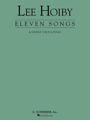 Lee Hoiby: Eleven Songs (Medium Voice/Piano)