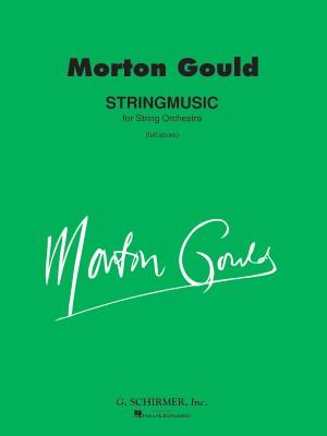 Morton Gould: Stringmusic