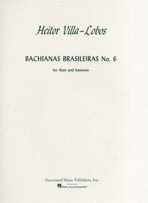 Heitor Villa-Lobos: Bachianas Brasileiras No.6 (Flute/Bassoon)