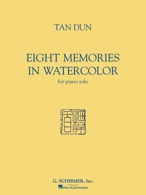 Tan Dun: Eight Memories In Water Colour