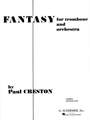 Paul Creston: Fantasy For Trombone And Concert Band Op.42 (Trombone/Piano)