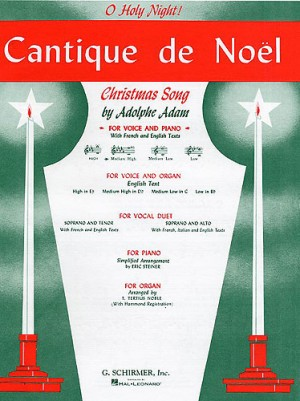 Adolphe Adam: Cantique De Noel (O Holy Night) For Medium Voice In D Flat
