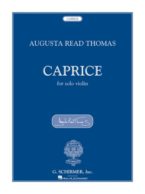Augusta Read Thomas: Caprice