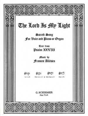 Frances Allitsen: Lord Is My Light In D (Medium High Voice/Piano)