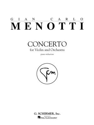 Gian Carlo Menotti: Violin Concerto (Violin/Piano)