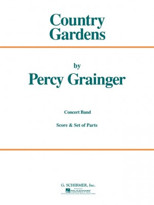 Percy Grainger: Country Gardens (Score/Parts)