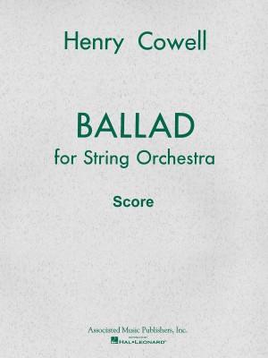 Henry Cowell: Ballad (1954)