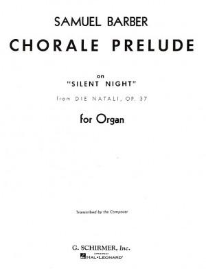 Samuel Barber: Chorale Prelude On Silent Night