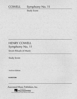 Henry Cowell: Symphony No. 11 (7 Rituals of Music)