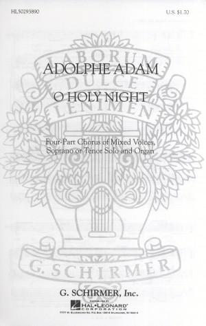 Adolphe Adam: O Holy Night (S[T]/SATB/Organ)
