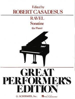 Maurice Ravel: Sonatine For Piano (Great Performer's Edition)