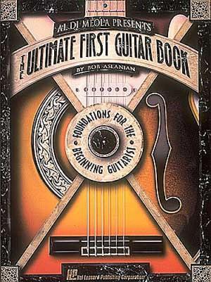 Al DiMeola Presents The Ultimate First Guitar Book