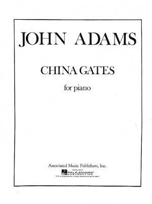 John Adams: China Gates