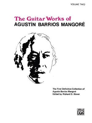 Agustín Barrios Mangoré: Guitar Works of Agustín Barrios Mangoré, Vol. II
