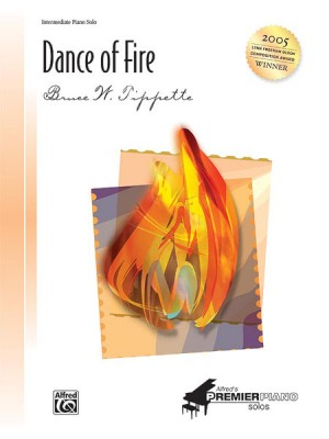 Bruce W. Tippette: Dance of Fire