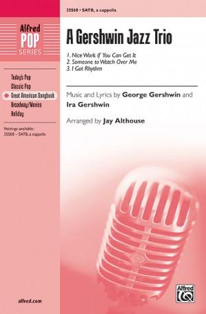 George Gershwin: A Gershwin Jazz Trio