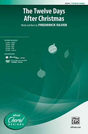 Frederick Silver: The Twelve Days After Christmas TTB