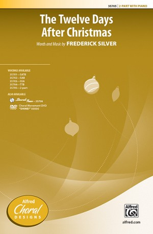 Frederick Silver: The Twelve Days After Christmas 2-Part