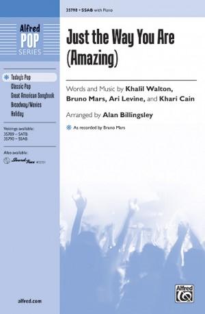 Khari Cain/Ari Levine/Bruno Mars/Khalil Walton: Just the Way You Are (Amazing) SSAB