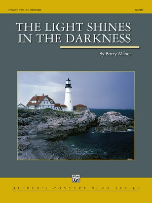 Barry Milner: The Light Shines in the Darkness