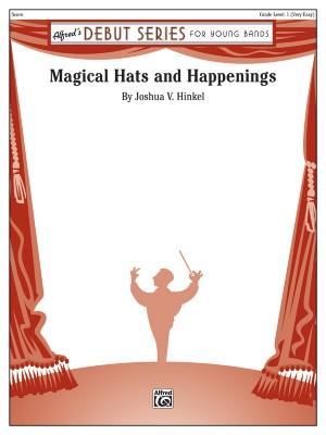 Joshua V. Hinkel: Magical Hats and Happenings