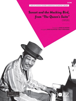 Duke Ellington: Sunset and the Mocking Bird (from The Queen's Suite)
