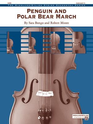 Sara Bongo/Robert Moore: Penguin and Polar Bear March